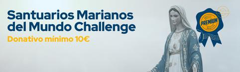 Santuarios Marianos del Mundo Challenge